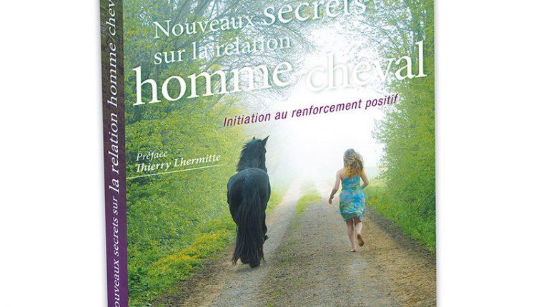 Nouveaux secrets sur la relation homme cheval
