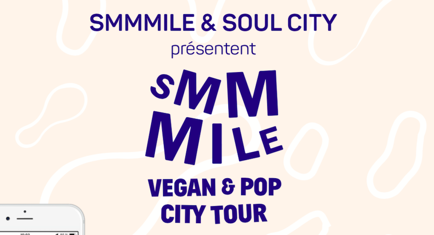 Lancement de l'application mobile Smmmile Vegan & Pop City